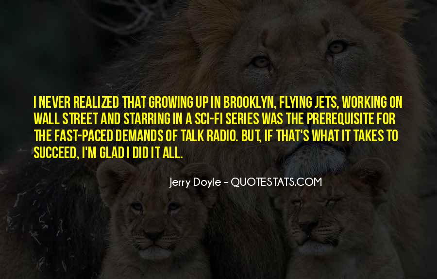 Quotes About What It Takes To Succeed #1226384