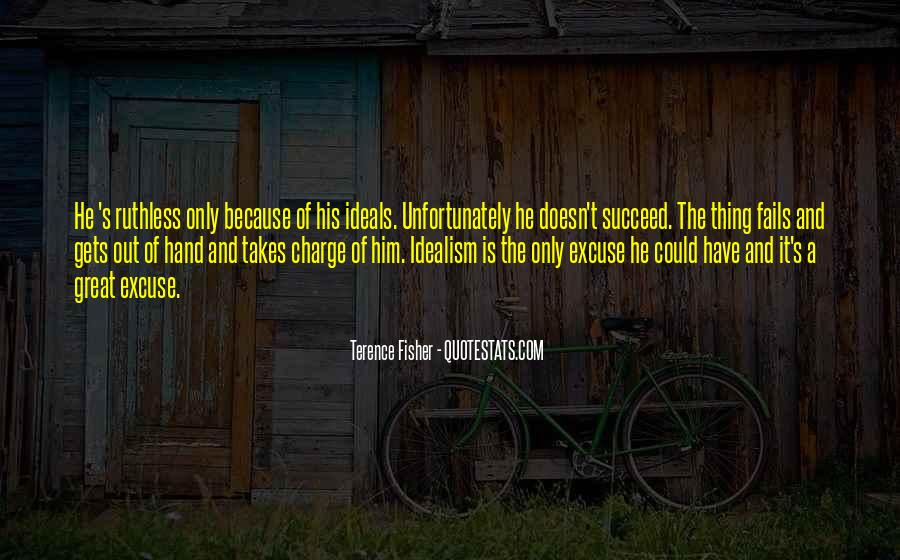 Quotes About What It Takes To Succeed #1300494