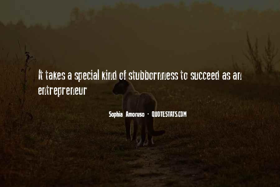 Quotes About What It Takes To Succeed #1343271