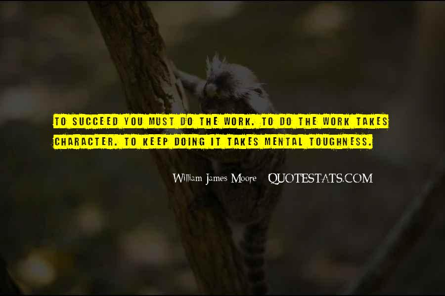 Quotes About What It Takes To Succeed #1392800
