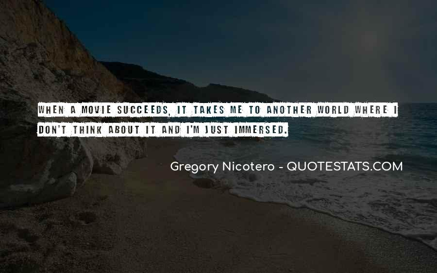 Quotes About What It Takes To Succeed #1484167