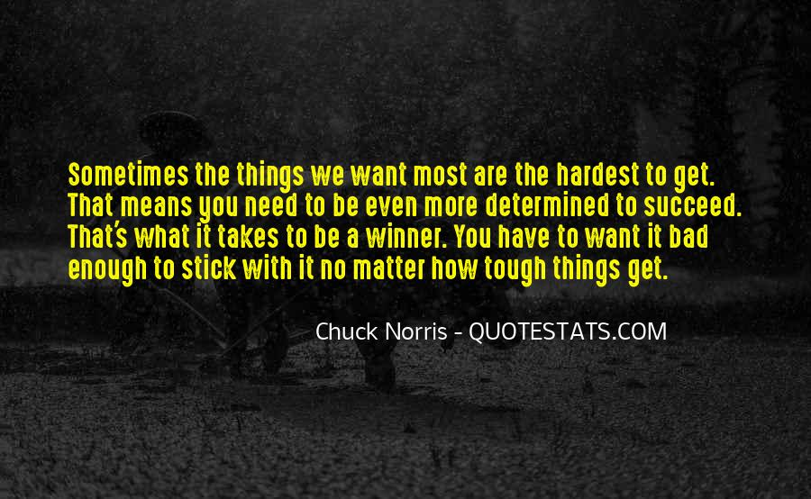 Quotes About What It Takes To Succeed #1678424