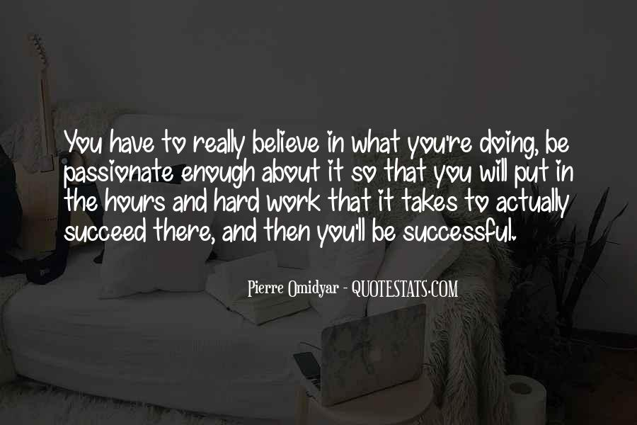 Quotes About What It Takes To Succeed #1688113