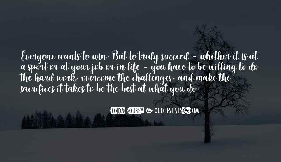 Quotes About What It Takes To Succeed #1863447