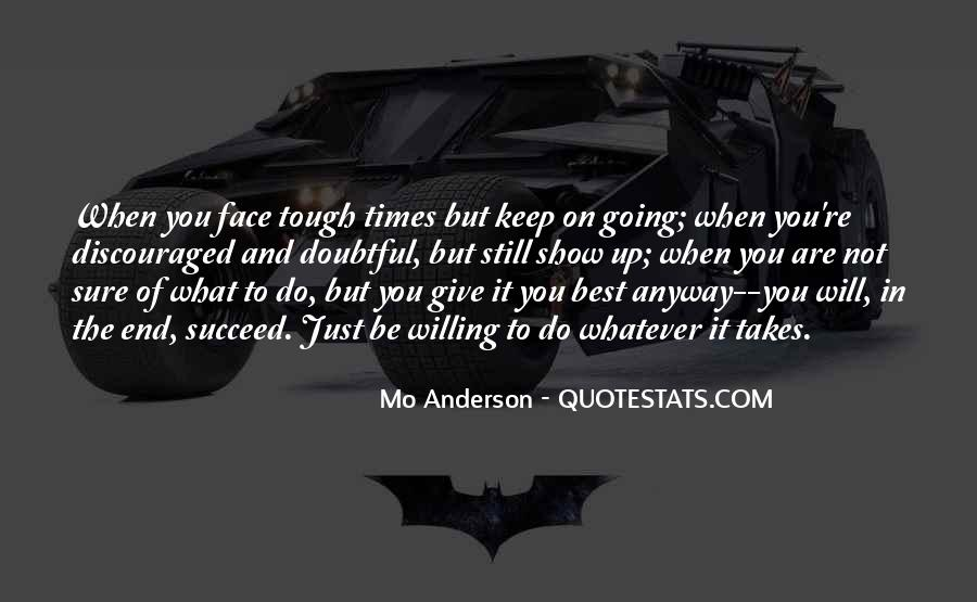 Quotes About What It Takes To Succeed #352505