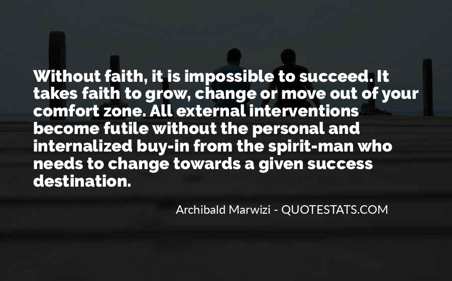 Quotes About What It Takes To Succeed #775455