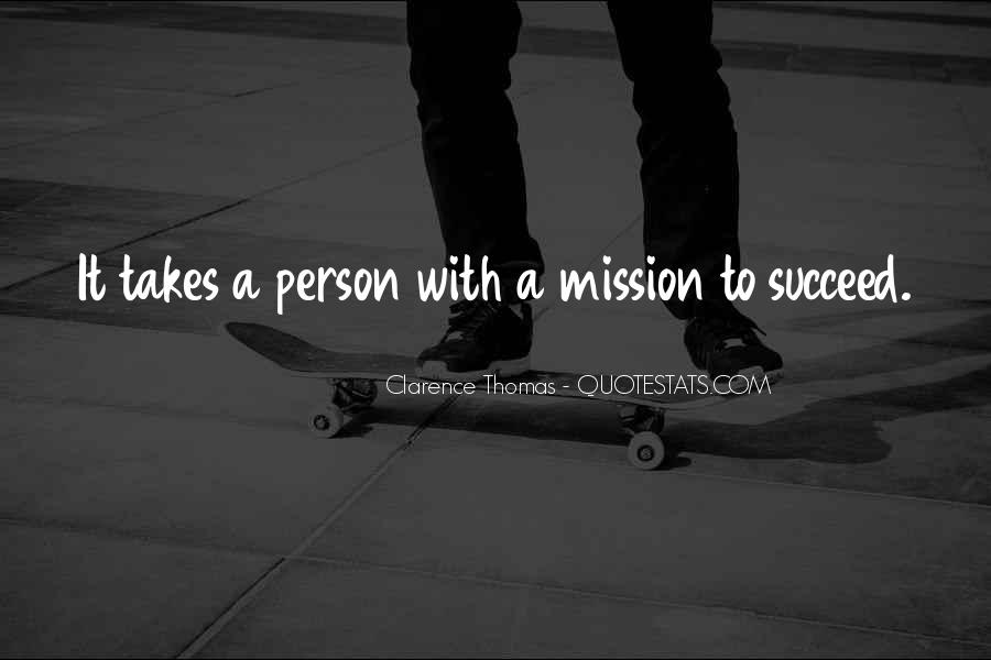 Quotes About What It Takes To Succeed #919757