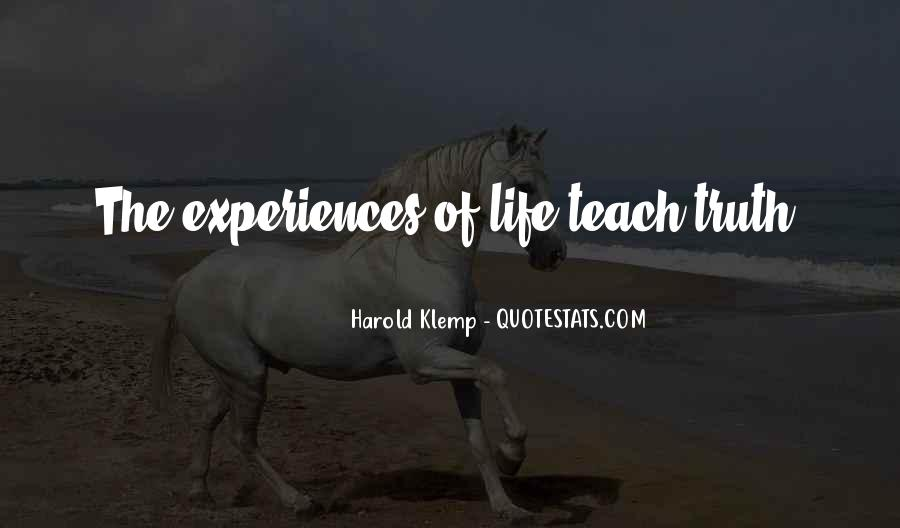 Quotes About What Life Teaches You #350887