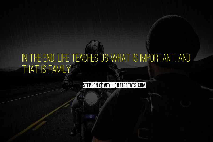 Quotes About What Life Teaches You #391188