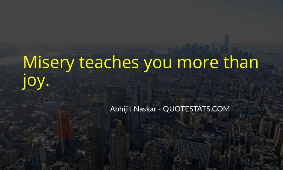 Quotes About What Life Teaches You #419092