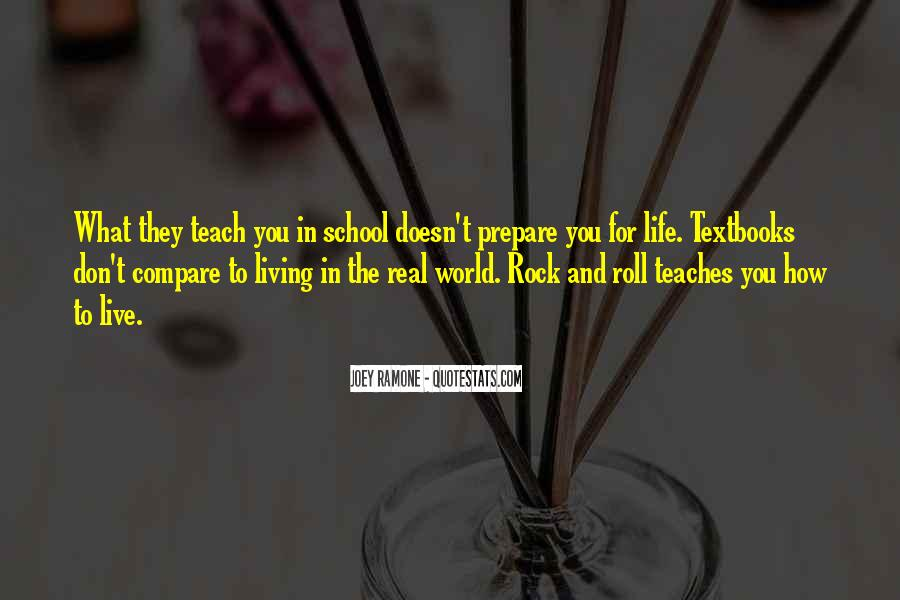 Quotes About What Life Teaches You #713966