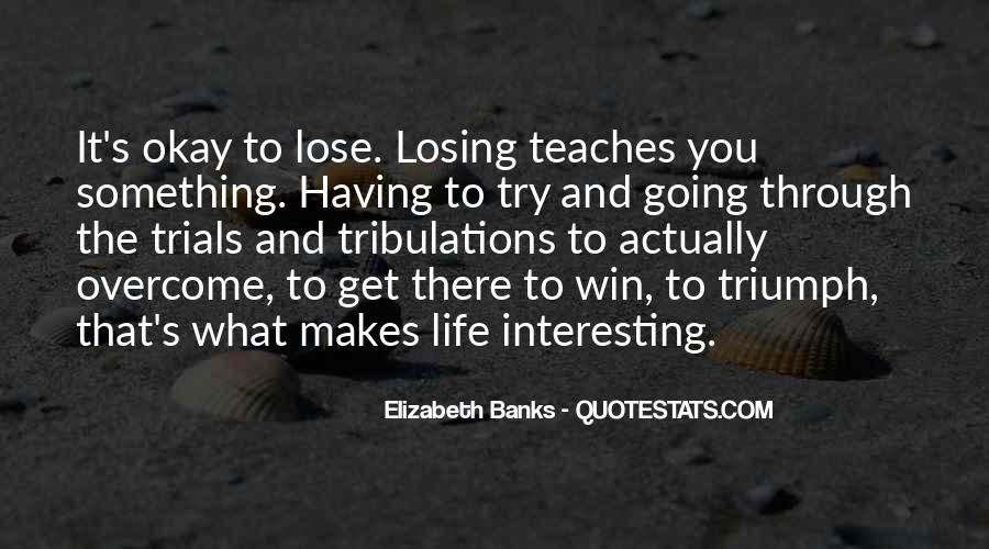 Quotes About What Life Teaches You #846913