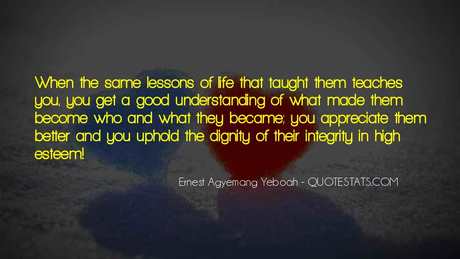 Quotes About What Life Teaches You #97304