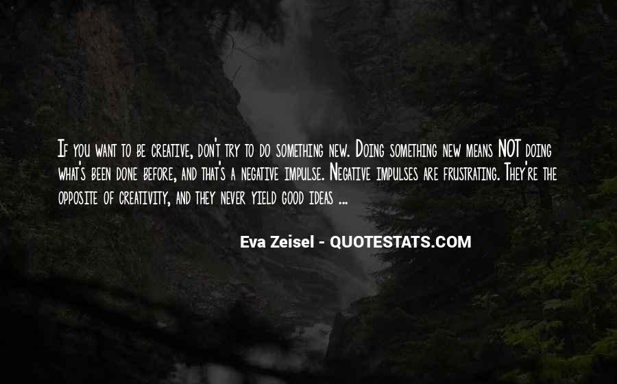 Quotes About What You Are Doing #112536