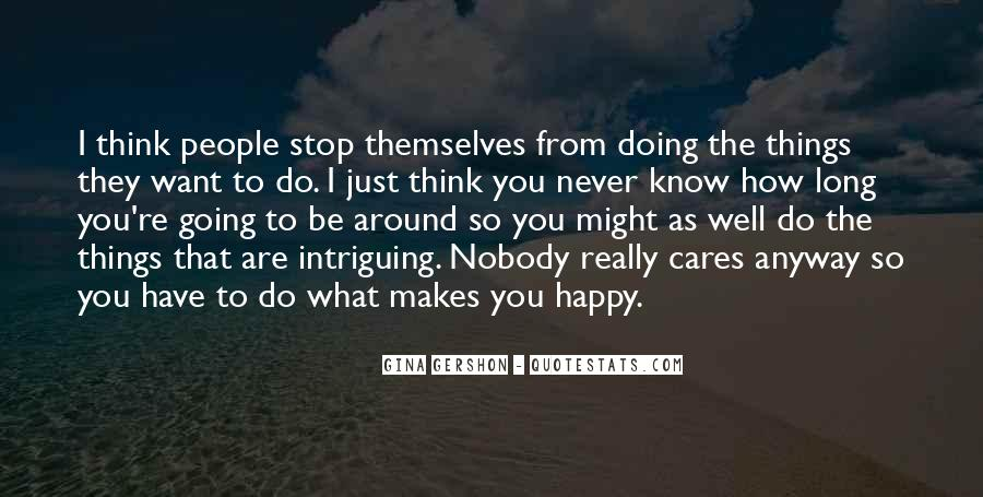 Quotes About What You Are Doing #123218