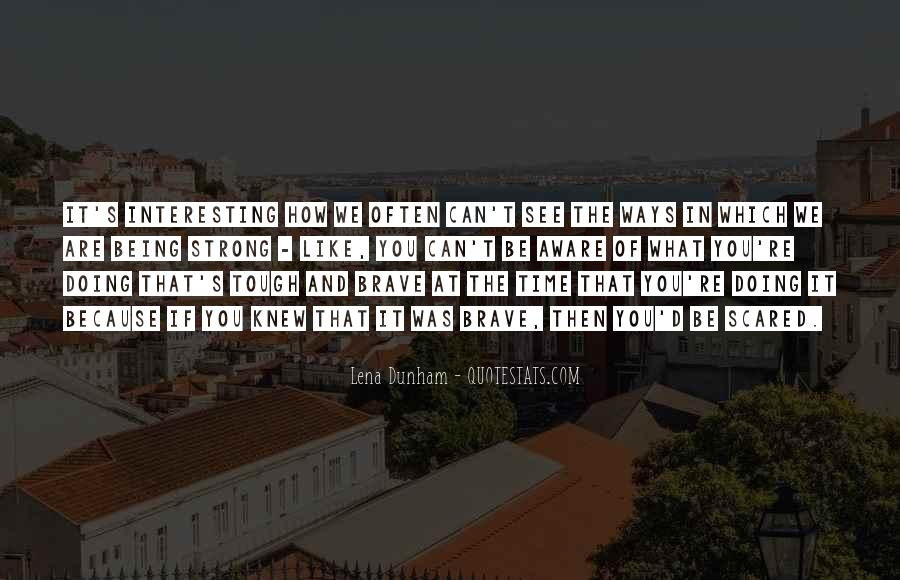 Quotes About What You Are Doing #4078