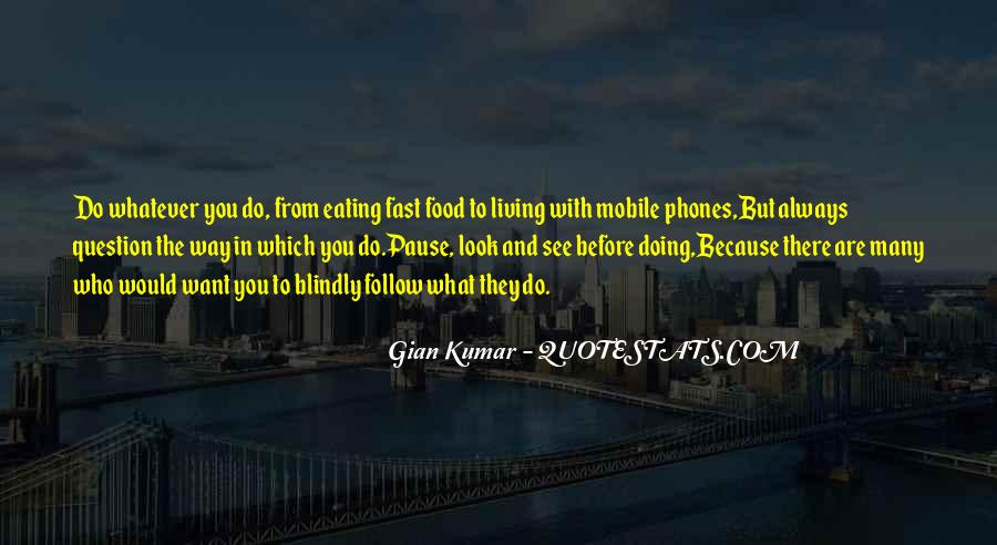 Quotes About What You Are Doing #46525