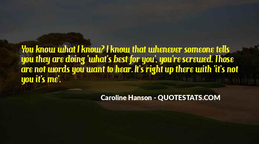Quotes About What You Are Doing #51291