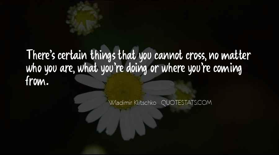 Quotes About What You Are Doing #56942