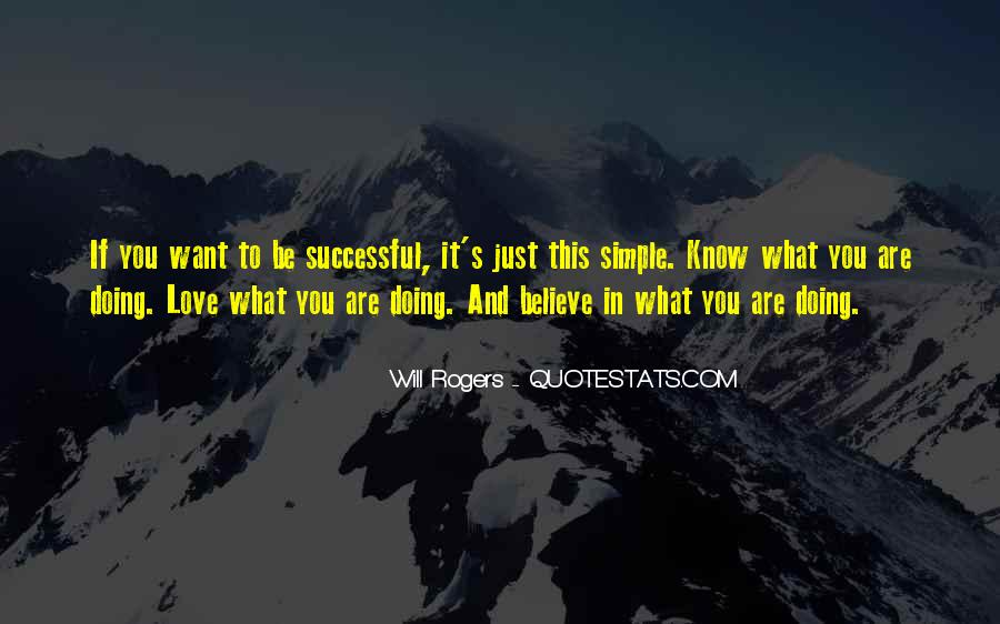Quotes About What You Are Doing #58515