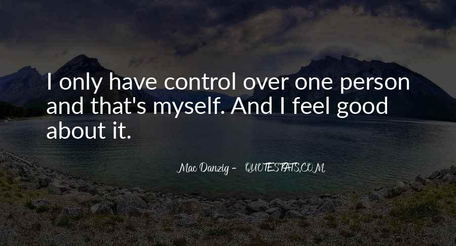 Quotes About What You Cannot Control #2105