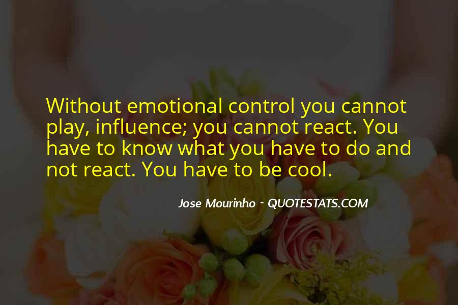 Quotes About What You Cannot Control #412232