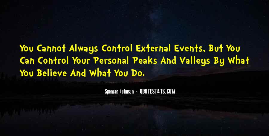 Quotes About What You Cannot Control #782584
