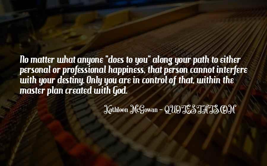 Quotes About What You Cannot Control #795913