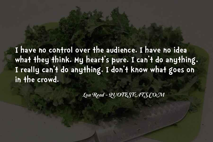 Quotes About What You Cannot Control #919