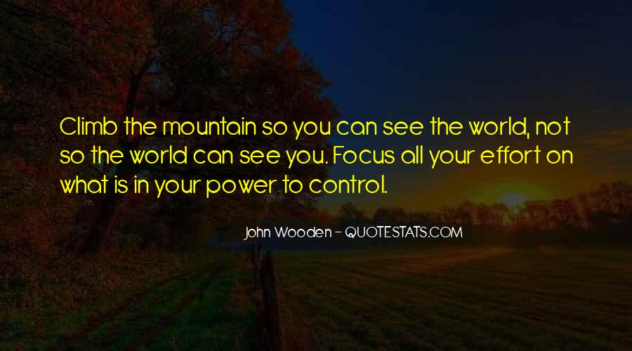 Quotes About What You Cannot Control #9568