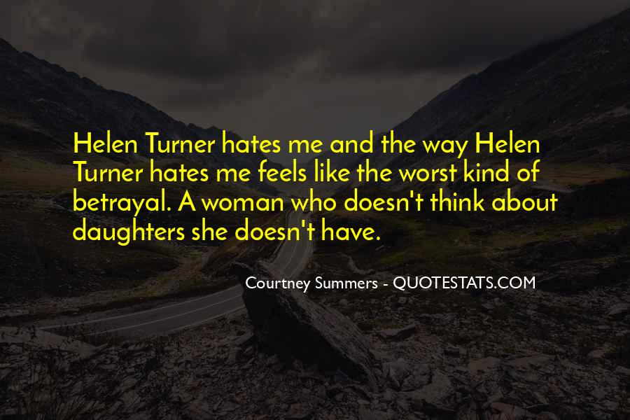 Quotes About Who Hates Me #264273