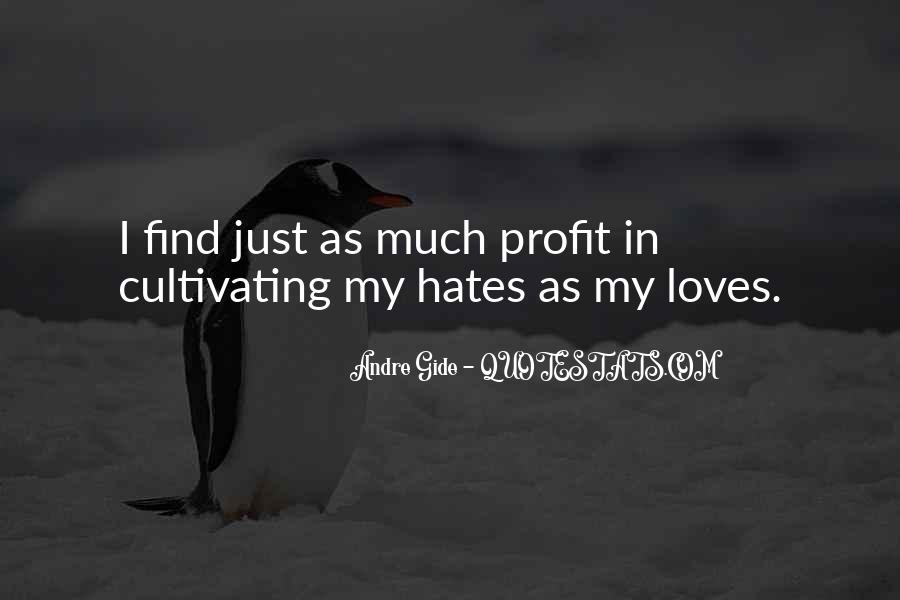 Quotes About Who Hates Me #53398