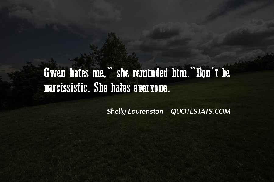 Quotes About Who Hates Me #76360