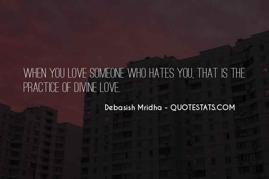 Quotes About Who Hates Me #80254