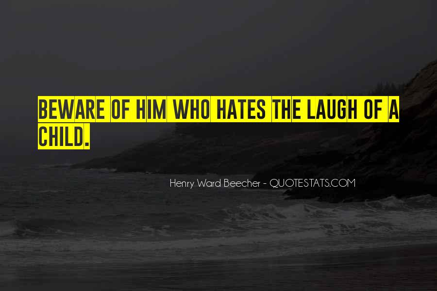 Quotes About Who Hates Me #87237