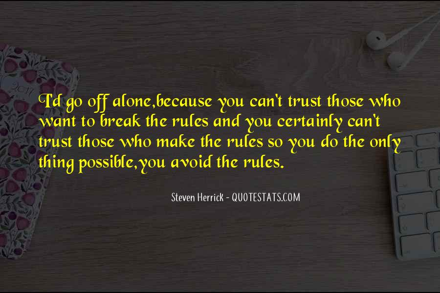 Quotes About Who You Can Trust #1041626