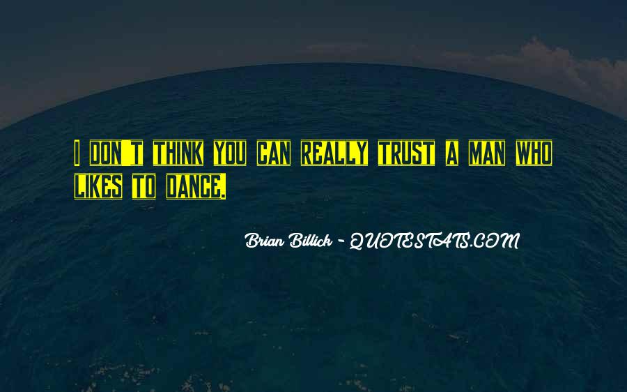 Quotes About Who You Can Trust #108550