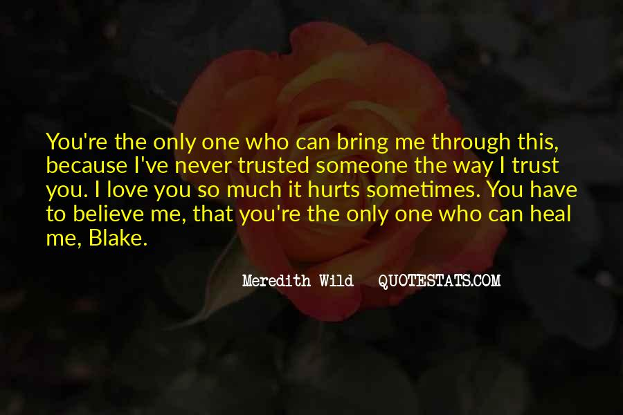 Quotes About Who You Can Trust #1271084