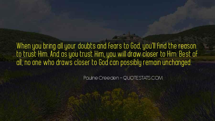 Quotes About Who You Can Trust #1274274