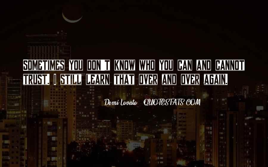 Quotes About Who You Can Trust #1285131