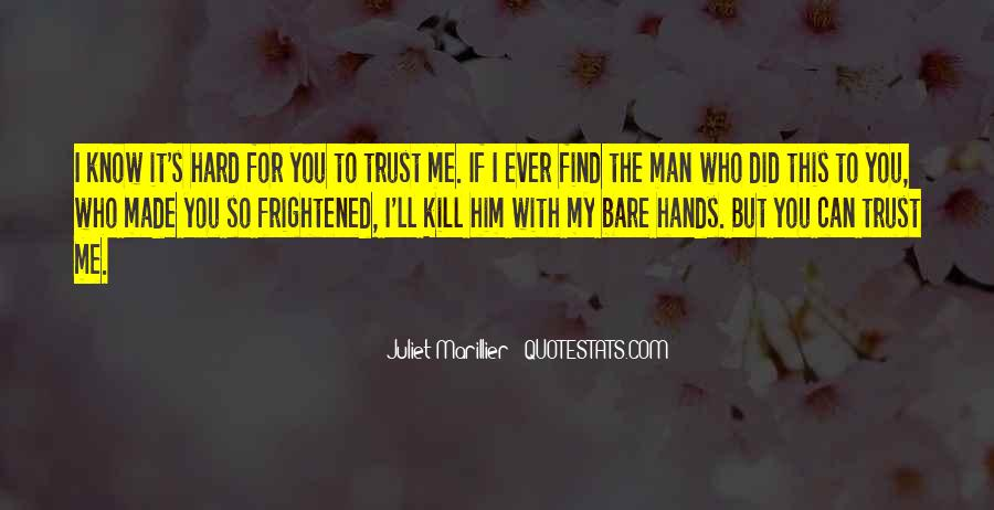 Quotes About Who You Can Trust #1314406