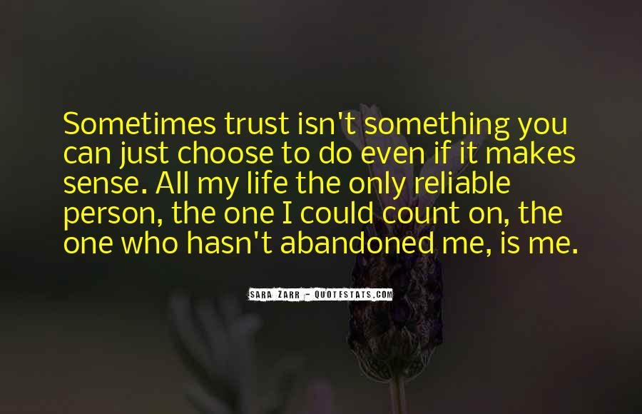Quotes About Who You Can Trust #1316872