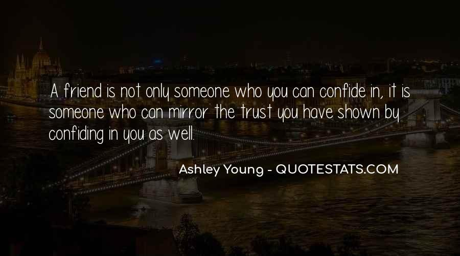 Quotes About Who You Can Trust #1476055