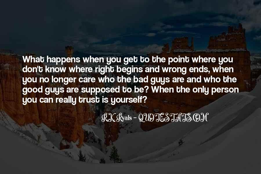 Quotes About Who You Can Trust #333147