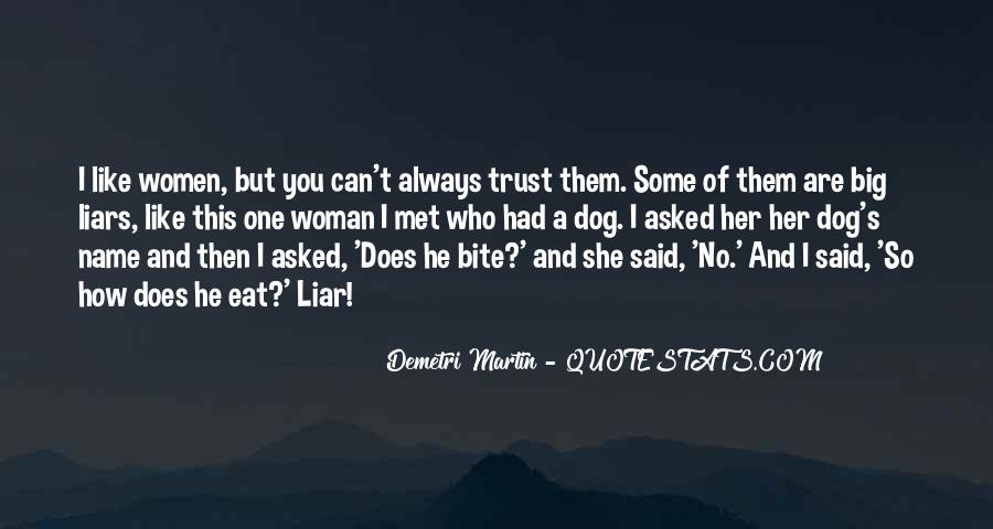 Quotes About Who You Can Trust #356121