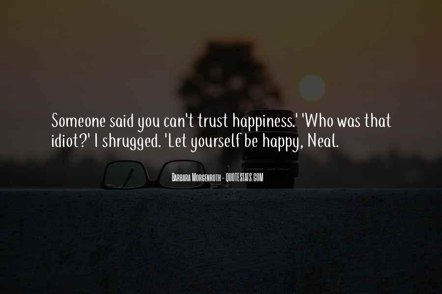 Quotes About Who You Can Trust #362595