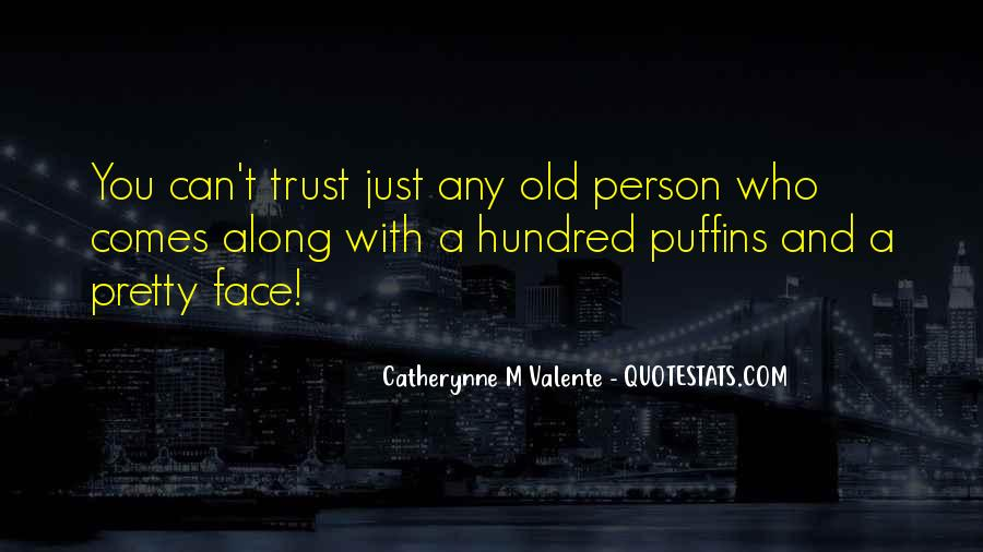 Quotes About Who You Can Trust #421016