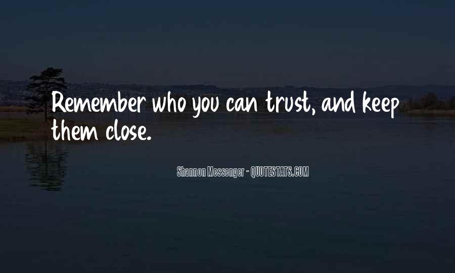 Quotes About Who You Can Trust #507683