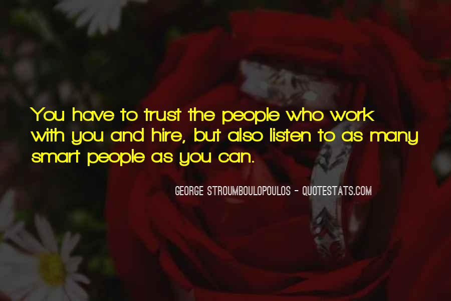 Quotes About Who You Can Trust #528736