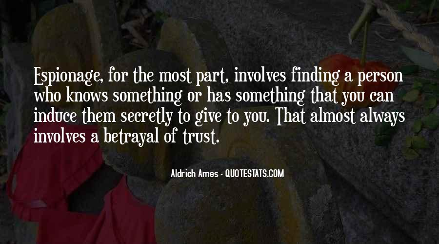 Quotes About Who You Can Trust #581139